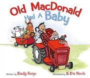 OLD MACDONALD HAD A BABY by Emily Snape