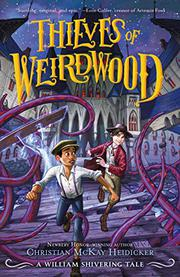 THIEVES OF WEIRDWOOD by William Shivering