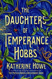 THE DAUGHTERS OF TEMPERANCE HOBBS by Katherine Howe