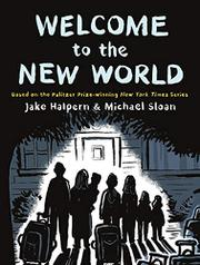 WELCOME TO THE NEW WORLD by Jake Halpern
