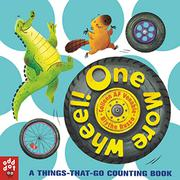 ONE MORE WHEEL! by Colleen AF Venable