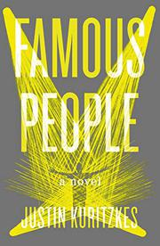 FAMOUS PEOPLE by Justin Kuritzkes