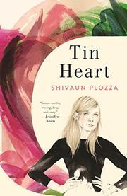 TIN HEART by Shivaun  Plozza
