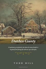DUTCHESS COUNTY by Todd Hill