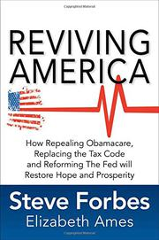 REVIVING AMERICA by Steve Forbes