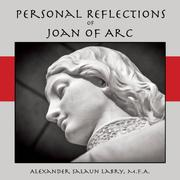 Personal Reflections of Joan of Arc by Alexander Salaun Labry