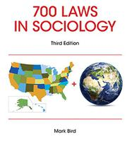 700 Laws in Sociology by Mark Bird