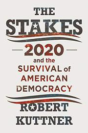 THE STAKES by Robert Kuttner