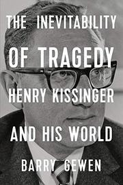 THE INEVITABILITY OF TRAGEDY by Barry Gewen