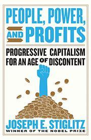 PEOPLE, POWER, AND PROFITS by Joseph E. Stiglitz