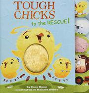 TOUGH CHICKS TO THE RESCUE! by Cece Meng