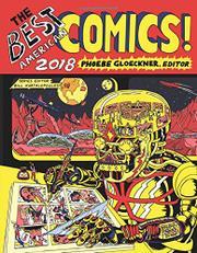 THE BEST AMERICAN COMICS 2018  by Phoebe  Gloeckner
