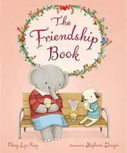 THE FRIENDSHIP BOOK by Mary Lyn Ray