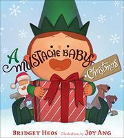 A MUSTACHE BABY CHRISTMAS by Bridget Heos