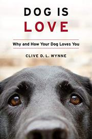 DOG IS LOVE by Clive D.L. Wynne