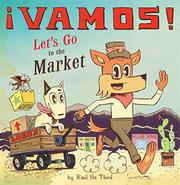 ¡VAMOS! / LET'S GO TO THE MARKET by Raúl the Third
