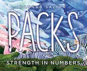 PACKS by Hannah Salyer