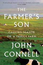 THE FARMER'S SON by John Connell