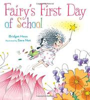FAIRY'S FIRST DAY OF SCHOOL by Bridget Heos