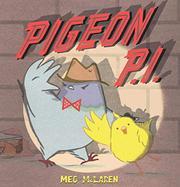 PIGEON P.I. by Meg McLaren