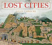 LOST CITIES by Giles Laroche