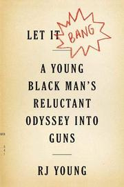 LET IT BANG by RJ Young