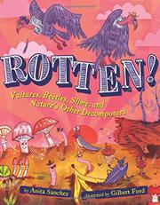 ROTTEN! by Anita Sanchez
