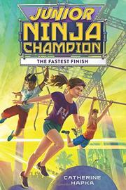 THE FASTEST FINISH by Catherine Hapka