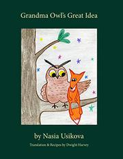 GRANDMA OWL'S GREAT IDEA by Nasia Usikova