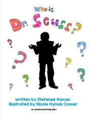 WHO IS DR. SEUSS?  by Stefenee Hymas
