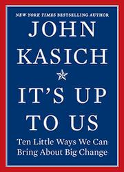 IT'S UP TO US by John Kasich