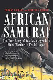 AFRICAN SAMURAI by Thomas Lockley