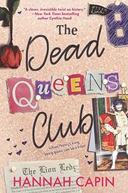 THE DEAD QUEENS CLUB by Hannah Capin