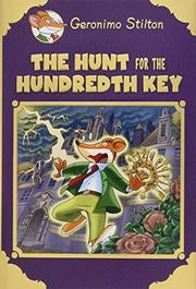 THE HUNT FOR THE HUNDREDTH KEY by Geronimo Stilton