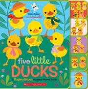 FIVE LITTLE DUCKS by Natalie Marshall