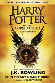 HARRY POTTER AND THE CURSED CHILD by Jack Thorne