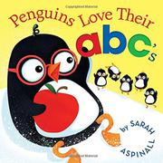 PENGUINS LOVE THEIR ABC'S by Sarah Aspinall