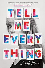 TELL ME EVERYTHING by Sarah Enni
