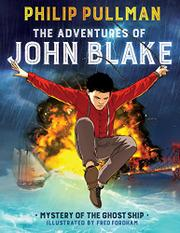 THE ADVENTURES OF JOHN BLAKE by Philip Pullman