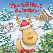 THE LITTLEST REINDEER by Brandi Dougherty