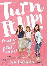 TURN IT UP! by Jen Calonita