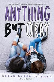 ANYTHING BUT OKAY by Sarah Darer Littman