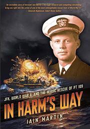 IN HARM'S WAY by Iain C.  Martin