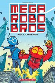 MEGA ROBO BROS by Neill Cameron