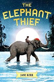 THE ELEPHANT THIEF by Jane Kerr