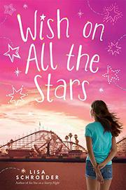 WISH ON ALL THE STARS by Lisa Schroeder