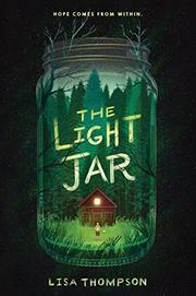 THE LIGHT JAR by Lisa Thompson