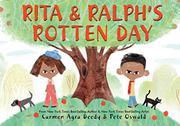 RITA & RALPH'S ROTTEN DAY by Carmen Agra Deedy