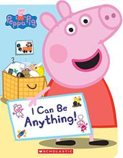 I CAN BE ANYTHING! by Annie Auerbach
