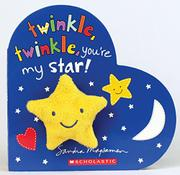 TWINKLE, TWINKLE, YOU'RE MY STAR by Sandra Magsamen